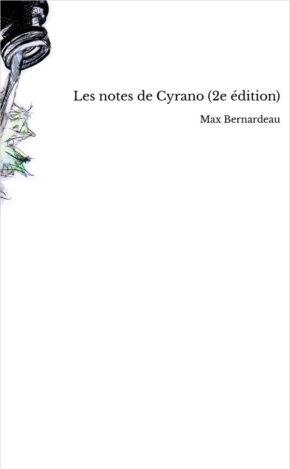Les notes de Cyrano par Max Bernardeau