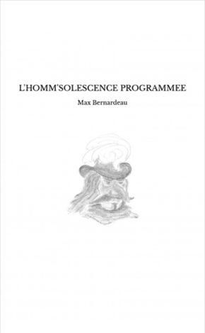 L'homm'solescence Programmée